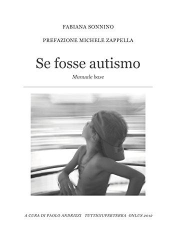 Se fosse autismo