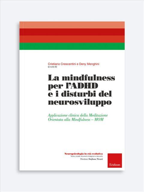La Mindfulness e i suoi esiti positivi di funzionamento in età evolutiva